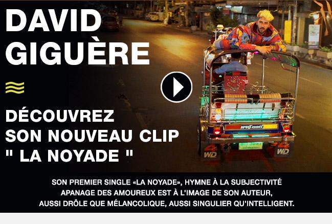 David Giguère decouvrez son nouveau clip