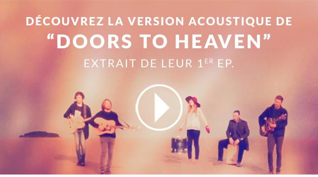 Decouvrez la version accoustique de Doors to Heaven